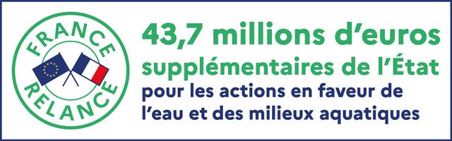 France -Relance : 43, 7 millions d'euros supplémentaires de l'Etat pour les actions en faveur de l'eau et des milieux aquatiques